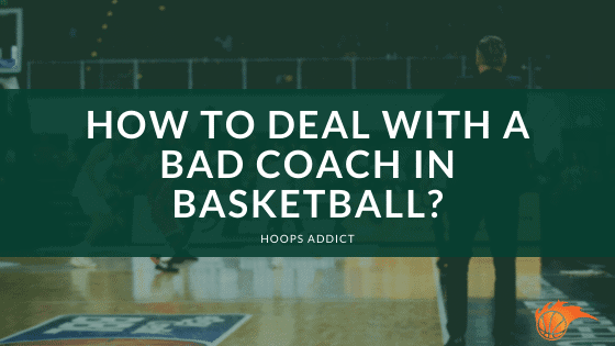 How to Deal with a Basketball Coach in Basketball
