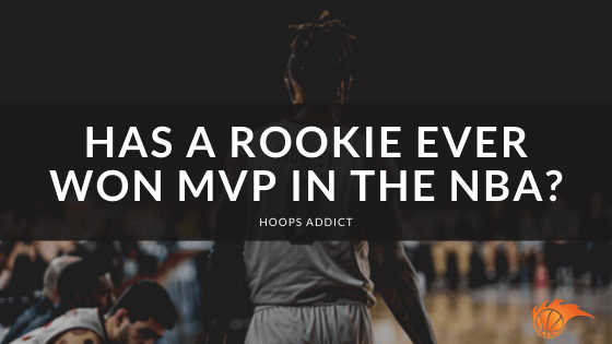 Has a Rookie Ever Won MVP in the NBA