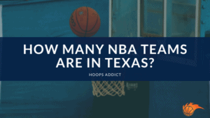 How Many NBA Teams are in Texas