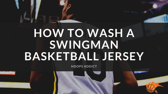 How to Wash a Swingman Basketball Jersey