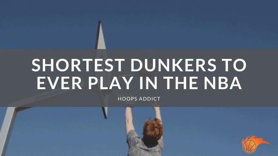 Shortest Dunkers to Ever Play in the NBA