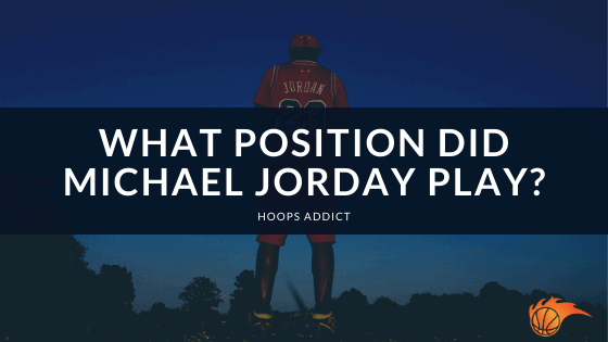 What Position Did Michael Jorday Play