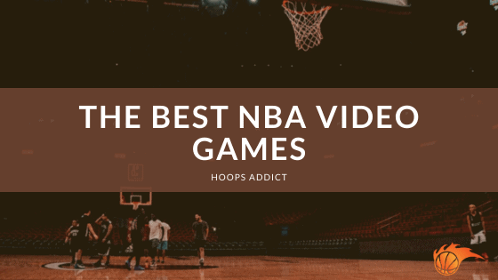 The Best NBA Video Games