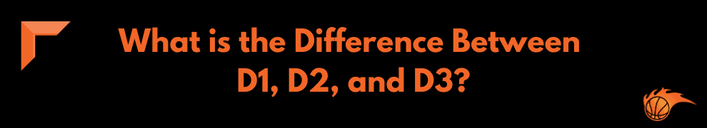 What is the Difference Between D1, D2, and D3