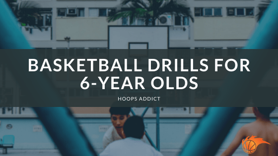 Basketball Drills for 6-Year Olds.png