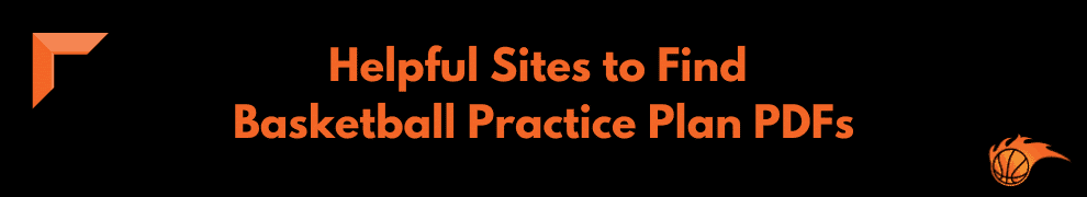 Helpful Sites to Find Basketball Practice Plan PDFs