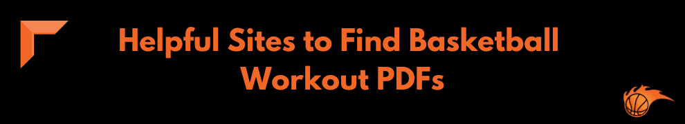 Helpful Sites to Find Basketball Workout PDFs